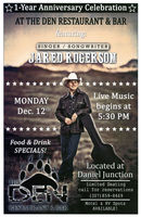 Live music by Jared Rogerson at The Den's 1st Anniversary Celebration on Monday, Dec. 12th.